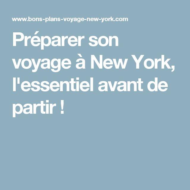 Préparer son voyage à New York, l'essentiel avant de partir !