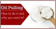 Oil Pulling: How To Do It & Why You Want To!