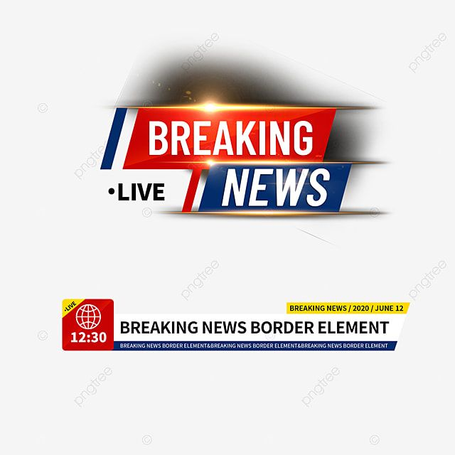 Breaking News Live News Channel Border Element Breaking News Live News News Channel Png Transparent Clipart Image And Psd File For Free Download Breaking News Live News Border