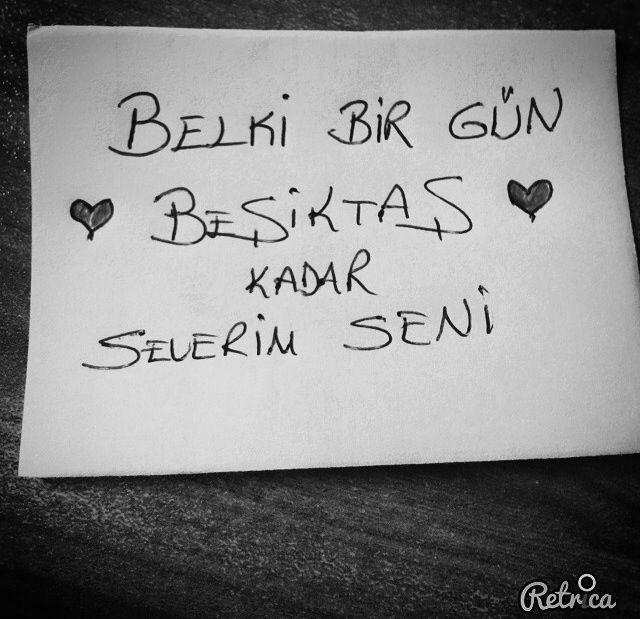Belki bir gün ♥ Beşiktaş ♥ kadar severim seni.  #sözler #anlamlısözler #güzelsözler #manalısözler #özlüsözler #alıntı #alıntılar #alıntıdır #alıntısözler #şiir