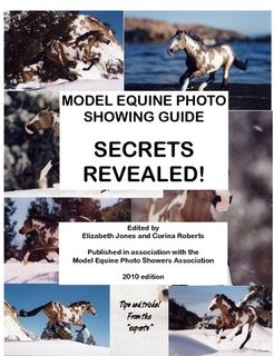Model Equine Photo Showing Guide - Secrets Revealed!