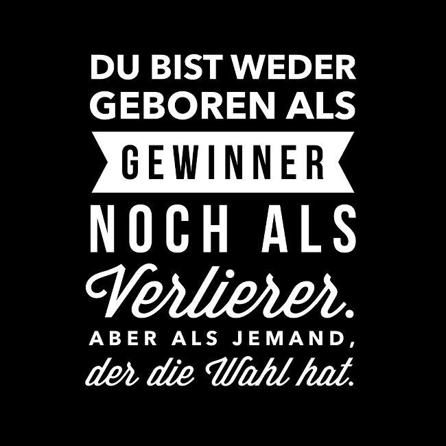 #zitat, #quote, #quotes, #spruch, #sprüche, #weisheit, #zitate, #karrierebibel, karrierebibel.de, #gewinner, #verlierer