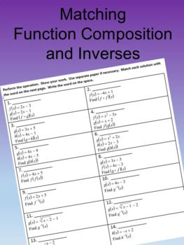 matching function composition and function inverse  math and  a selfchecking worksheet where students will find a function composition  or find the inverse of a function then they match with the correct answer  placing