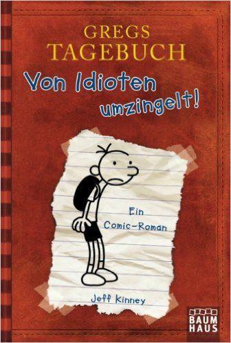 lustig  Gregs Tagebuch - Von Idioten umzingelt! Baumhaus Verlag: Amazon.de: Jeff Kinney, Collin McMahon: Bücher