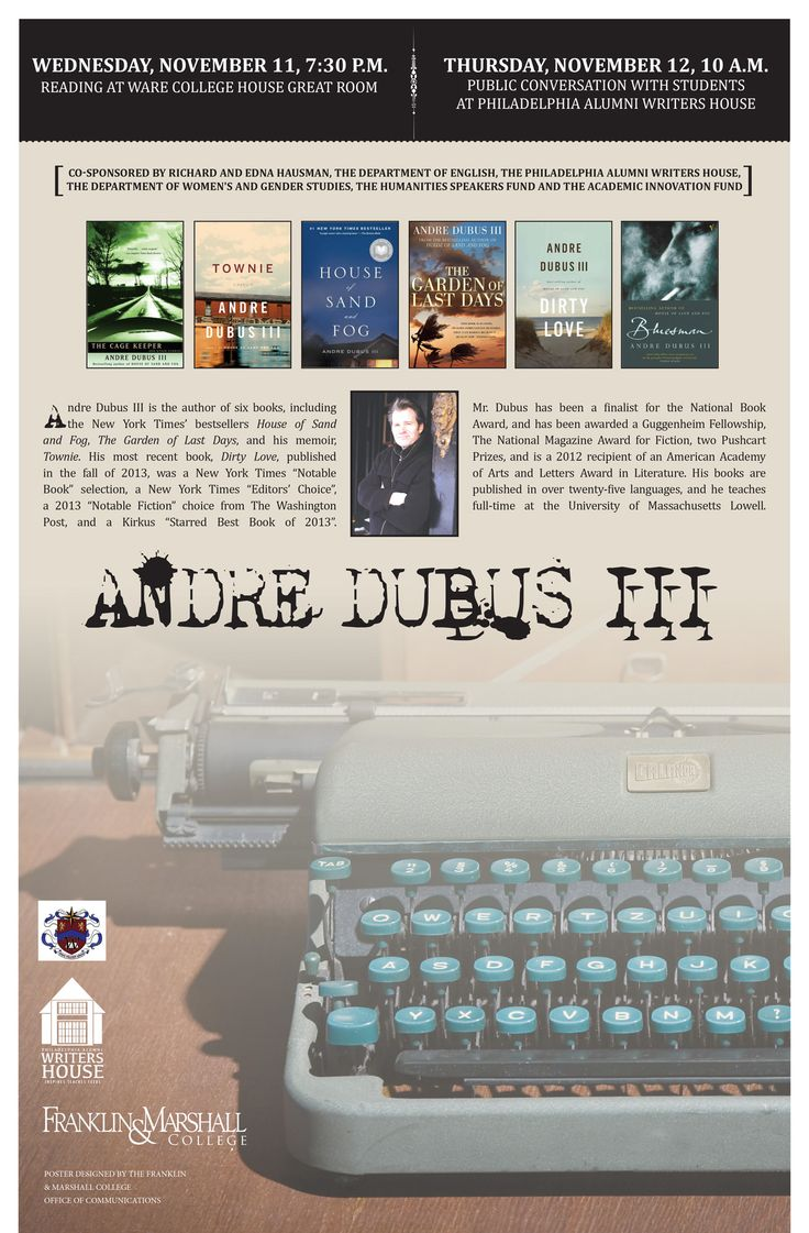 Andre Dubus Iii €� November 11, 7:30 Pm At Ware College House Great