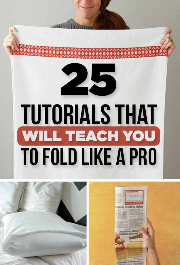 25 Tutorials To Teach You To Fold Things Like An Actual Adult