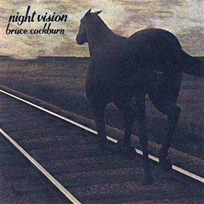 Night Vision, Bruce Cockburn