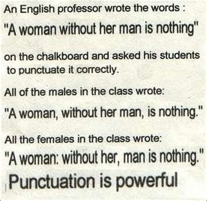 Punctuation AND female empowerment?? Can I get a hallelujah?!