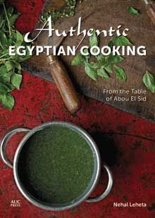 Authentic Egyptian Cooking -- One of the best books published about Egyptian quinine by the AUC Press -- now available! Order online now via www.aucpress.com  #food #authentic #egyptian #cooking #abouelsid #egypt #cairo #restaurant #recipe #auc #AUCPress