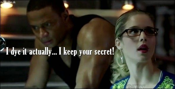 TV Quotes: Arrow - Quote - I keep your secret!