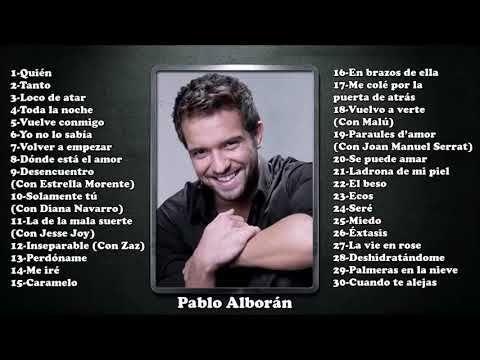 PABLO ALBORÁN ÉXITOS SUS MEJORES ROMANTICÁS MIX -PABLO ALBORÁN 30 GRANDE...