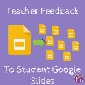Google Slides: Creating Feedback Slides