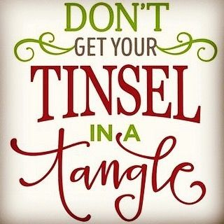 "This is my all time favourite quote this season. My Mom used to totally get her ""tinsel in a tangle"" if we tangled the tinsel while trying to put it on the tree Was pretty funny but as a kid it was really hard to put that tinsel on straight If you find your tinsel in a tangle over the holidays breathe take time for yourself ask for what you need and want let others help you and call your favourite coach  and get support to untangle the tinsel. Love Mheyah photo Pinterest #selfhelp #christmas…"