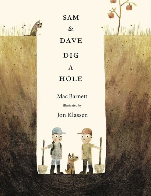 Sam & Dave Dig a Hole (2014) by Mac Barnett, illustrated by Jon Klassen. ISBN 9780763662295. Shared with 1st grade. IB PYP: risk-takers, thinkers, balanced.