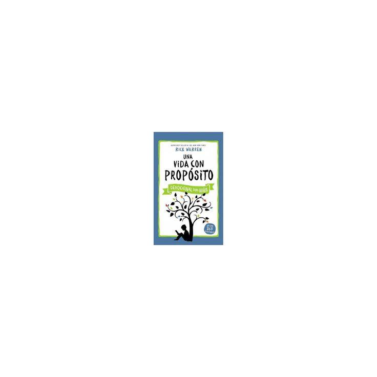 Una vida con propósito : Devocional Para Niños (Hardcover) (Rick Warren)