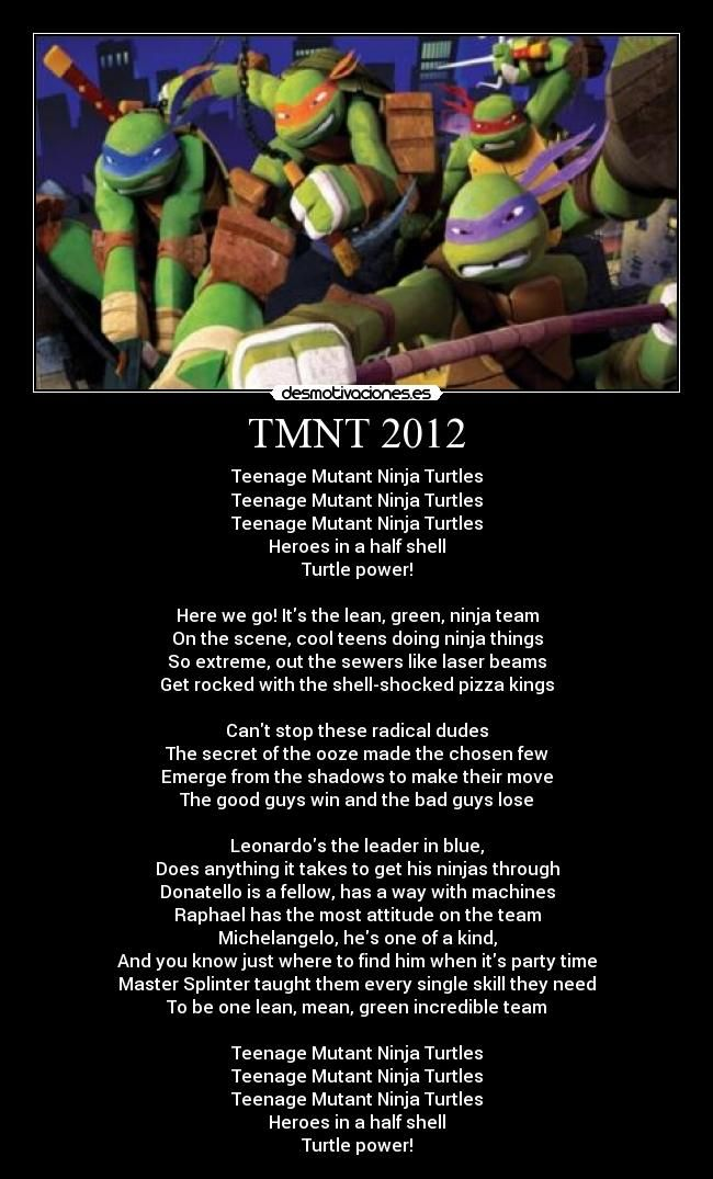 TMNT song =D my theme when I go places