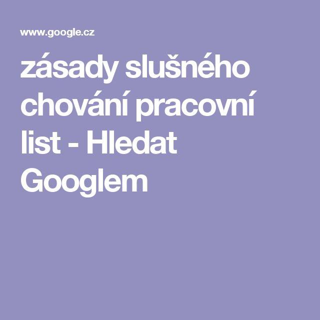 zásady slušného chování pracovní list - Hledat Googlem