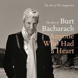The Art of the Songwriter: The Best of Burt Bacharach - Anyone Who Had a Heart [CD]