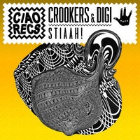 $$$ WHAT A BONANZA THO #WHATDIRT $$$ CROOKERS & DIGI - STIAAH! (CiaoRecsFreeDL) by CROOKERS on SoundCloud
