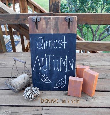 Almost Autumn A-Frame Sign (from a discarded table leaf) at Denise... on a whim