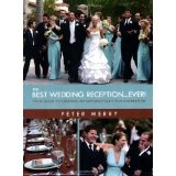 The Best Wedding Reception Ever! (Perfect Paperback)By Peter Merry