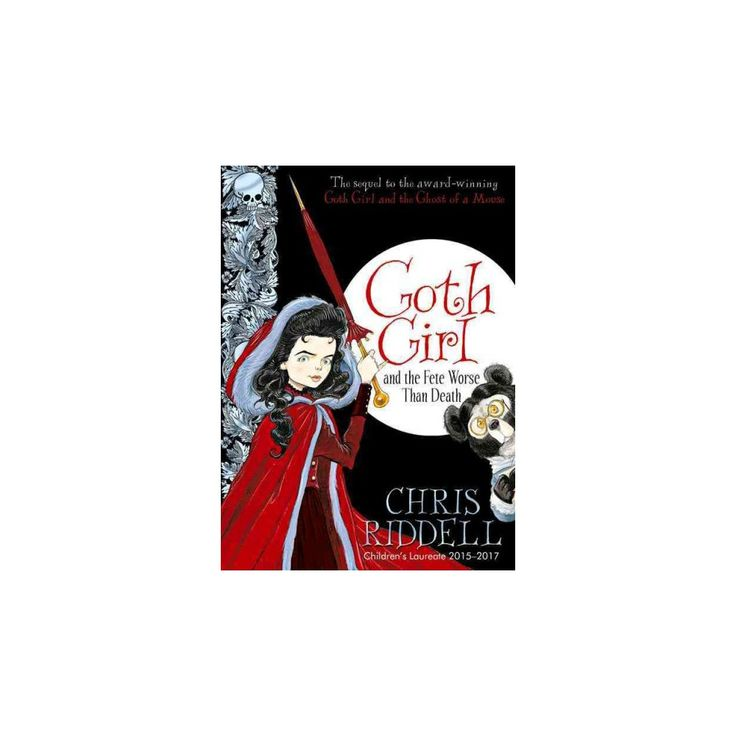 Goth Girl and the Fete Worse Than Death (Hardcover) (Chris Riddell)