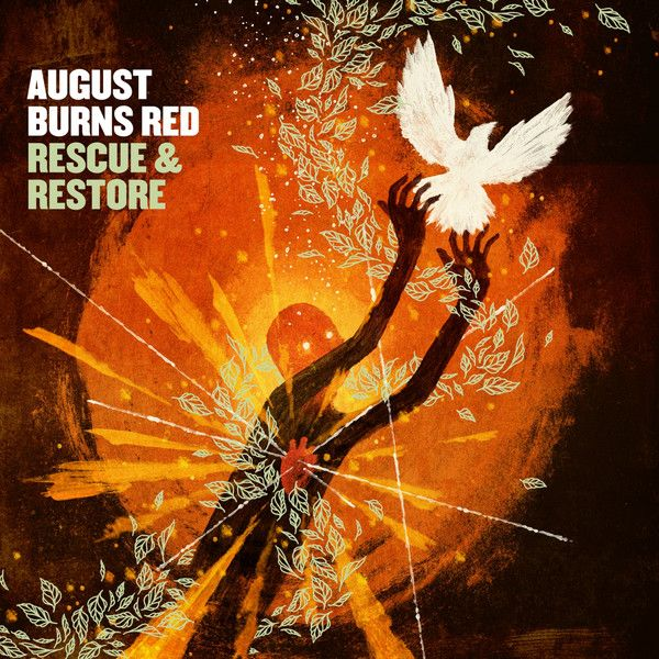 Rescue & Restore by August Burns Red. Design by Invisible Creature.