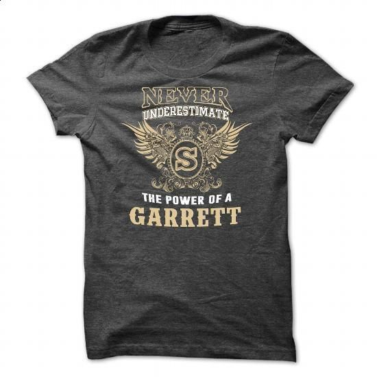 Never Underestimate The Power of a GARRETT! - #wholesale sweatshirts #hoodie sweatshirts. ORDER NOW => https://www.sunfrog.com/Names/Never-Underestimate-The-Power-of-a-GARRETT-DarkGrey-Guys.html?60505