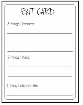 Ticket out the door. It would be a good idea to make a bunch of copies of these (two per page?) to be able to hand out at the end of a lesson
