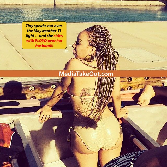 EXCLUSIVE: Rapper TI's Wife Tiny CHOOSES SIDES In The Mayweather-TI BEEF . . . And She Chooses FLOYD OVER HER HUSBAND!!! (These Heaux Ain't LOYAL)