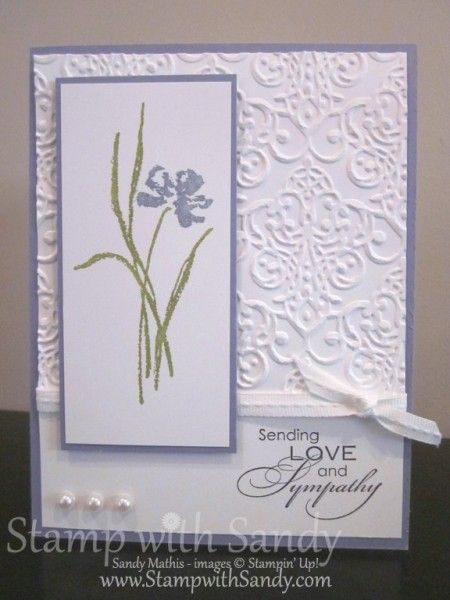 Love and Sympathy--Stamp Sets: Love and Sympathy Card Stock: Whisper White, Wisteria Wonder Ink Pads: Elegant Eggplant Markers: Wisteria Wonder, Lucky Limeade Tools: Big Shot, Lacy Brocade Embossing Folder Accessories: Whisper White Stitched Grosgrain Ribbon, Pearls