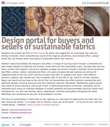 TRENDS- Source4Style - Originally a 2010 sustainable fabric sourcing site for designers...now (2013) an overall fabric sourcing portal.