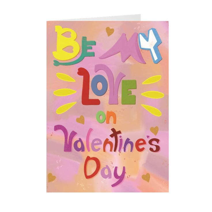"""Be My Love"" Valentine's Day Card"