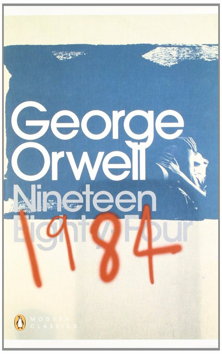 Nineteen Eighty Four, George Orwell