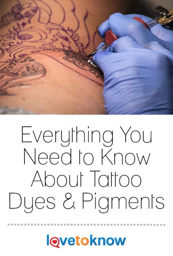 If you are considering getting a tattoo, you may be wondering about the dyes and pigments tattoo professionals use. These dyes and pigments are placed directly under your skin using a tattoo gun, so it is wise to educate yourself regarding allergic reactions and what the ingredients are in the dyes and pigments used in tattoo ink. | Everything You Need to Know About Tattoo Dyes and Pigments from #LoveToKnow