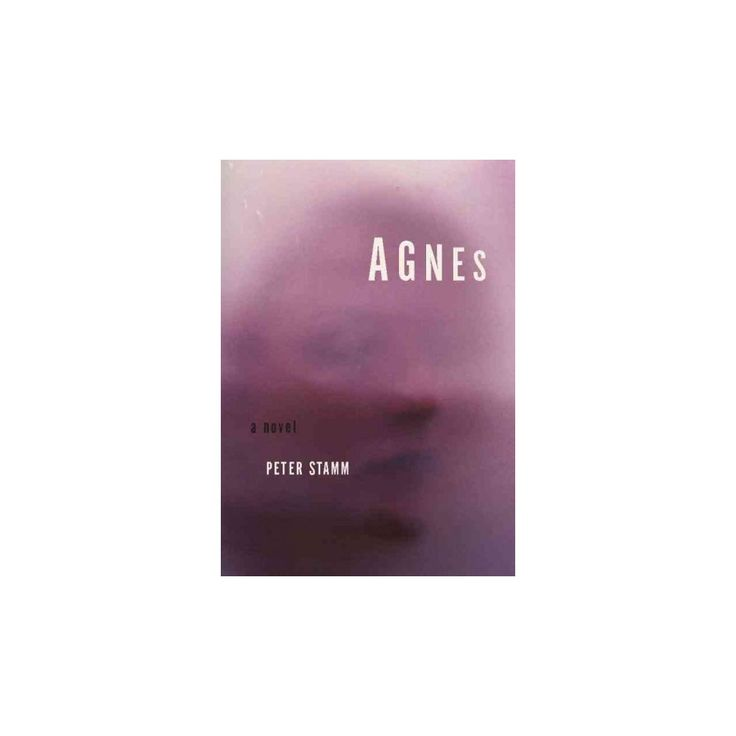 Agnes (Hardcover) (Peter Stamm)