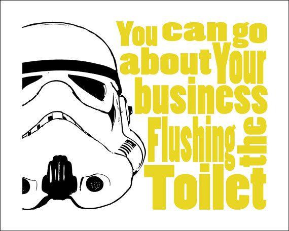 "Storm Trooper Starwars Bathroom -  8x10 Print ""Flush the Toilet""."