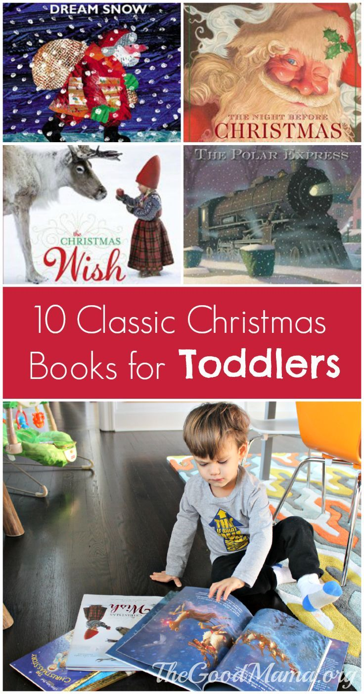 10 Classic Christmas Books For Toddlers Christmas Books Toddler Books Christmas Books For Kids