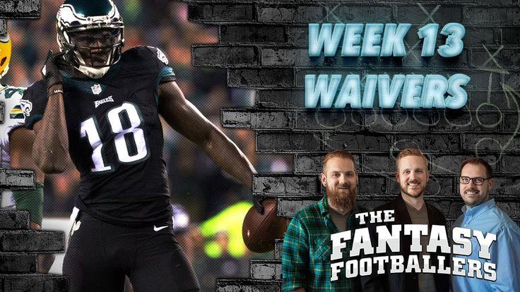 Fantasy Football 2016 - Week 13 Waivers, Streams of the Week - Ep. #316 - Fantasy FootBall Videos