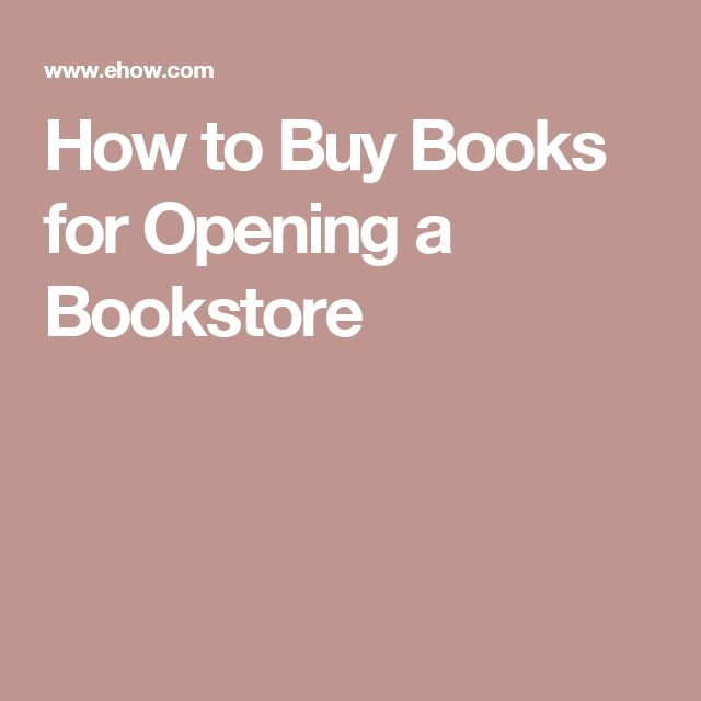 How to Buy Books for Opening a Bookstore