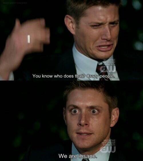 Supernatural fans in a nutshell.. Lol