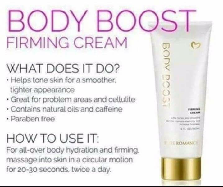 Pure Romance has a firming cream called Body Boost and it works!! This cream moisturizes and tightens your skin to keep you looking your best. Pick one up today at www.pureromance.com/hannahspear