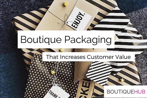 Boutique Packaging: That Increases Customer Value