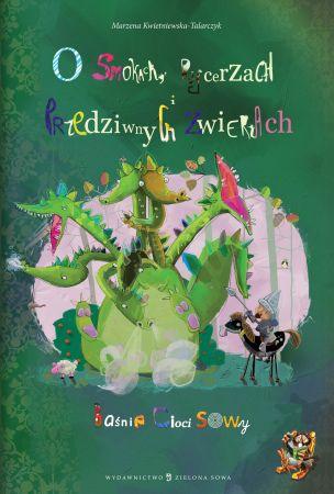 O smokach, rycerzach i przedziwnych zwierzach - Książki dla Dzieci, Czas Dzieci