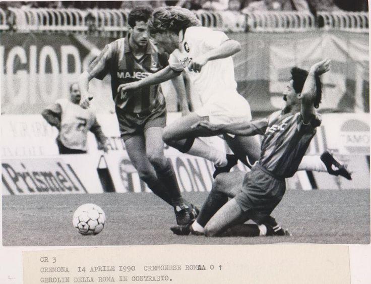 Cremonese Roma 0 a 1, Favalli e Piccioni contro Gerolin, 1990
