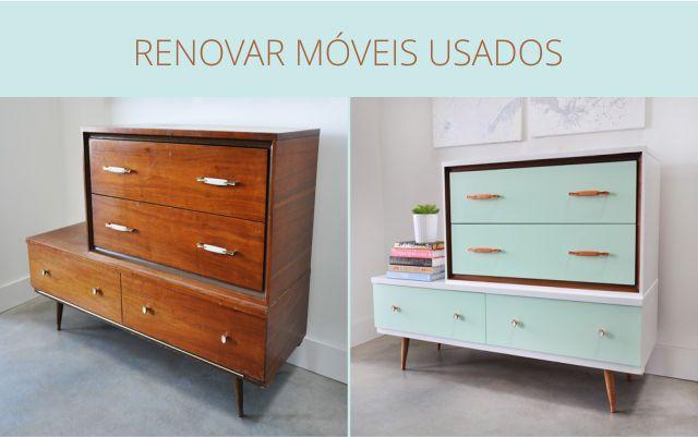 Dicas para renovar móveis usados.