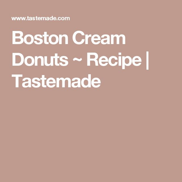 Boston Cream Donuts ~ Recipe | Tastemade