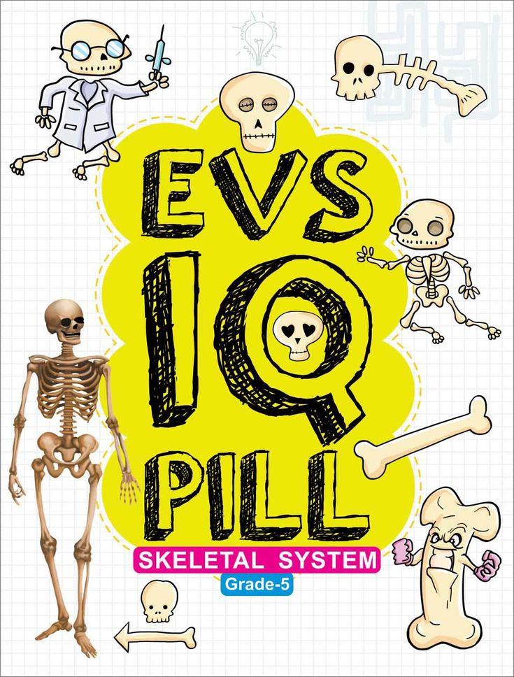 Skeletal System EVS IQ Pill Grade5. Rs75/ IQ Pills