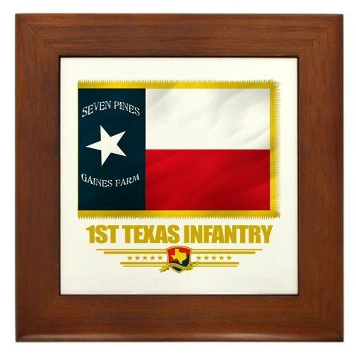 "1st Texas Infantry Framed Tile by CafePress by CafePress. $15.00. Quality construction frame constructed of stained Cherrywood. Rounded edges. 100% satisfaction guarantee return policy. Two holes for wall mounting. Frame measures 6"" X 6"" x 0.5"" with 4.25"" X 4.25"" tile. 1st Texas Infantry of the famed Texas Brigade, Army of Virginia."