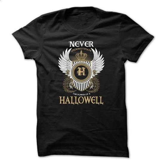 HALLOWELL Never Underestimate - #tshirt typography #striped sweater. I WANT THIS => https://www.sunfrog.com/Names/HALLOWELL-Never-Underestimate-dcauiqhqzm.html?68278